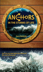 Anchors In the Storms of Life