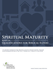 Spiritual Maturity Based on Qualifications for Biblical Elders