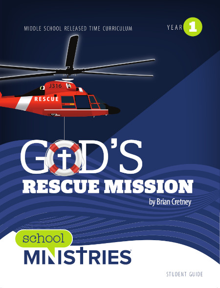 God's Rescue Mission - Year 1: Student Guide